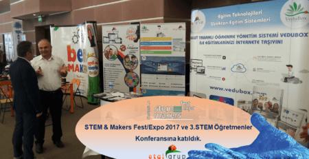 STEM & Makers 2017'ye Katıldık!