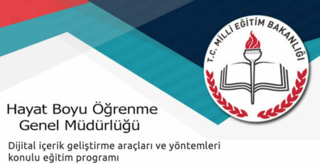 MEB Hayat Boyu Öğrenme Genel Müdürlüğü - Dijital İçerik Geliştirme Araçları Eğitimi